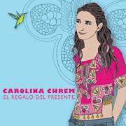 Carolina Chrem - El Regalo del Presente