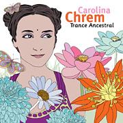 Carolina Chrem - Trance Ancestral
